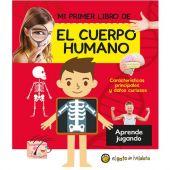 MI PRIMER LIBRO - EL CUERPO HUMANO